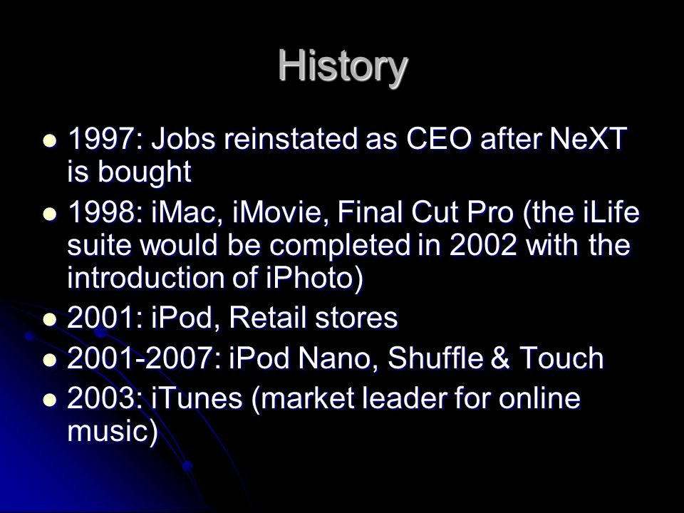 History 1997: Jobs reinstated as CEO after NeXT is bought