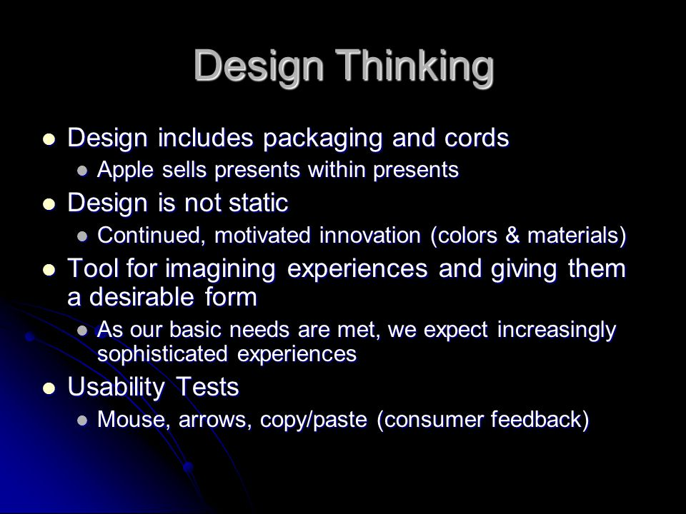 Design Thinking Design includes packaging and cords
