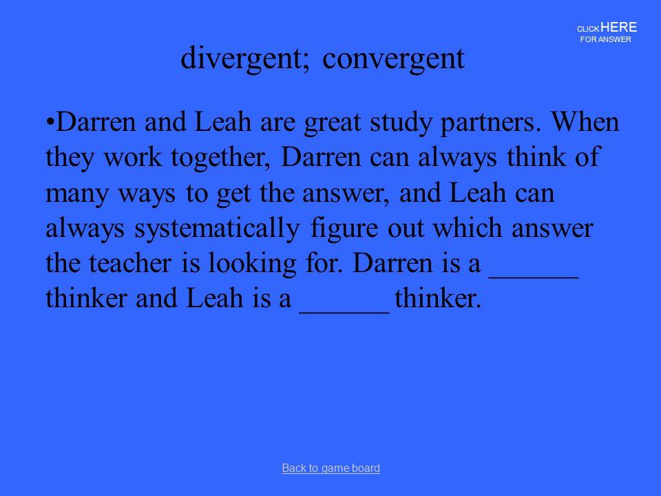 divergent; convergent