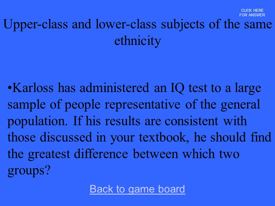 Upper-class and lower-class subjects of the same ethnicity