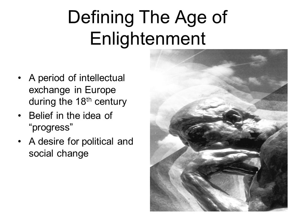 Defining The Age of Enlightenment