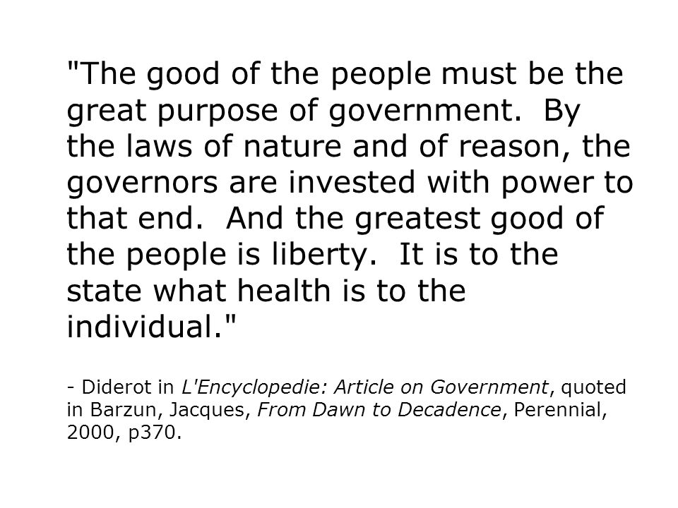 The good of the people must be the great purpose of government