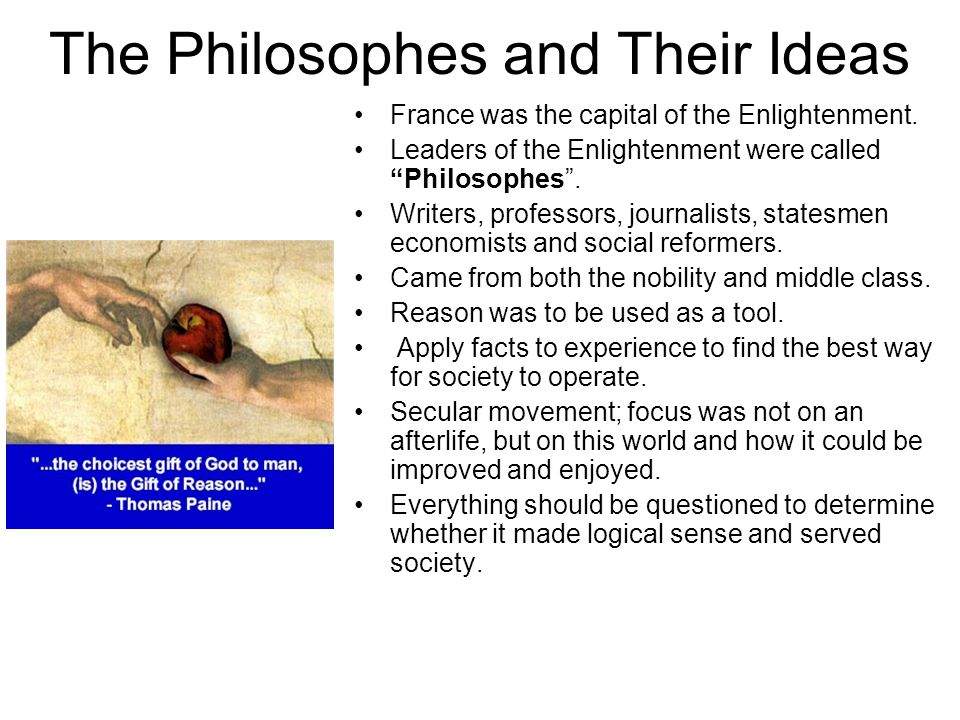 The Philosophes and Their Ideas
