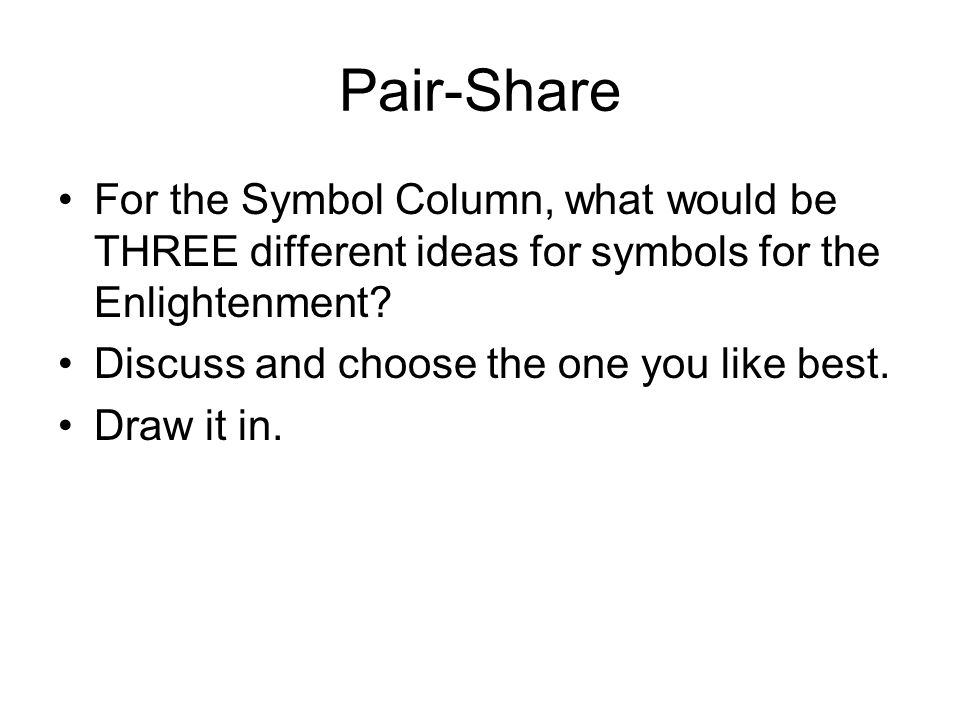 Pair-Share For the Symbol Column, what would be THREE different ideas for symbols for the Enlightenment