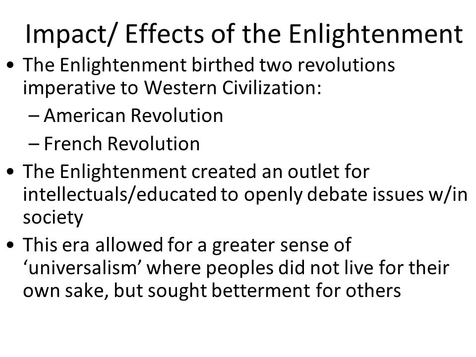 Impact/ Effects of the Enlightenment