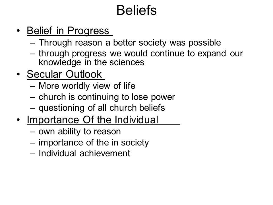 Beliefs Belief in Progress Secular Outlook