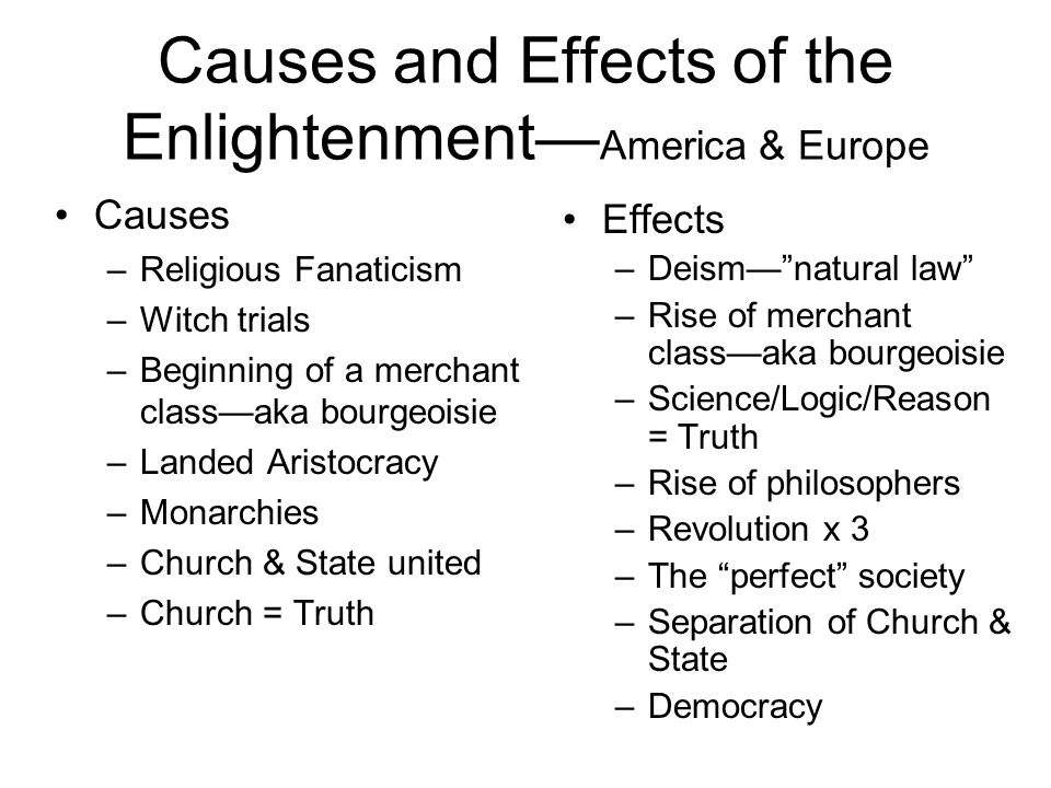Causes and Effects of the Enlightenment—America & Europe