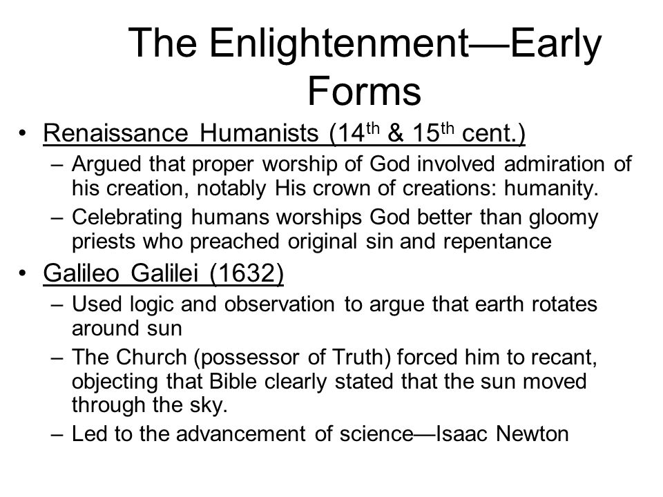 The Enlightenment—Early Forms