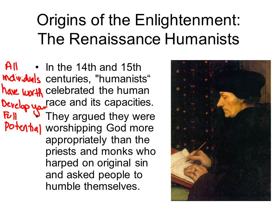 Origins of the Enlightenment: The Renaissance Humanists