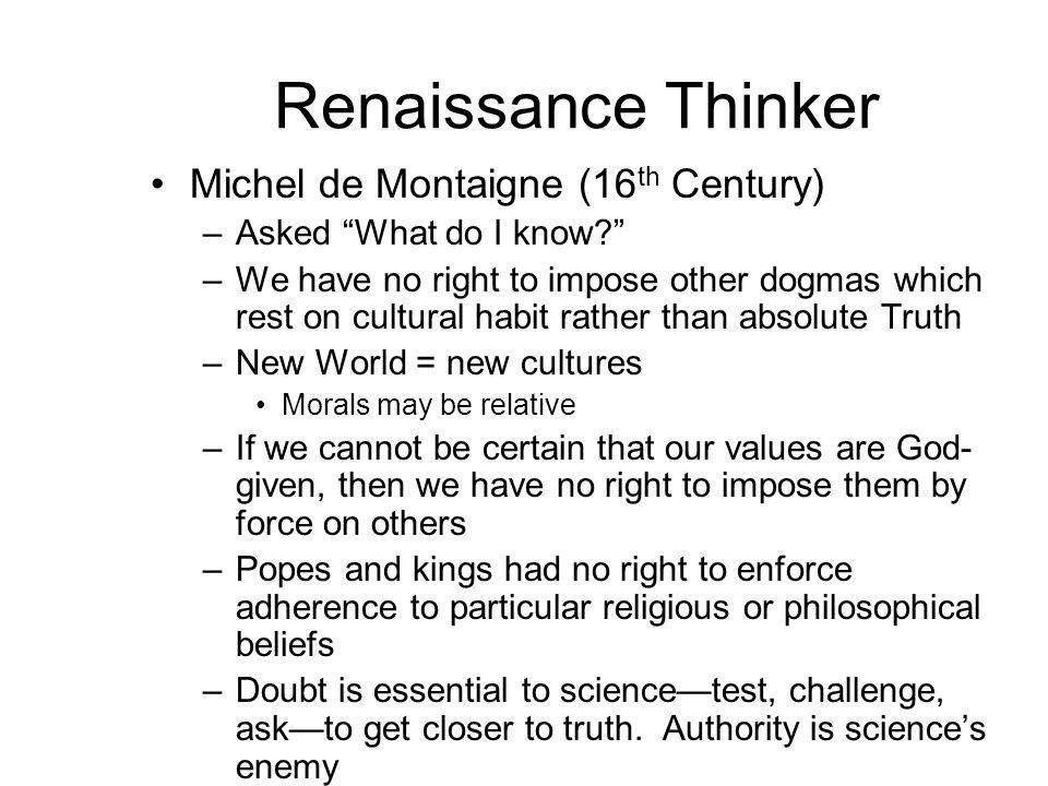 Renaissance Thinker Michel de Montaigne (16th Century)
