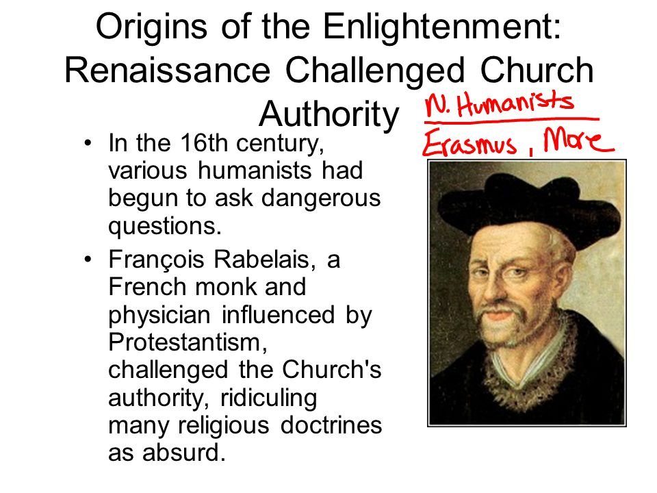 Origins of the Enlightenment: Renaissance Challenged Church Authority