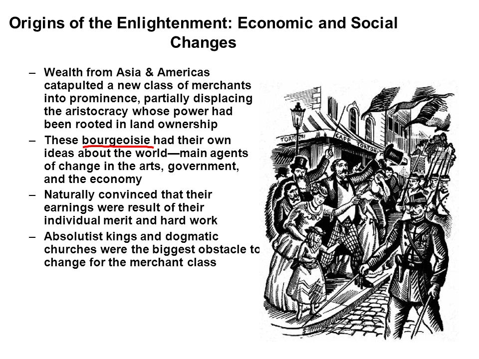 Origins of the Enlightenment: Economic and Social Changes