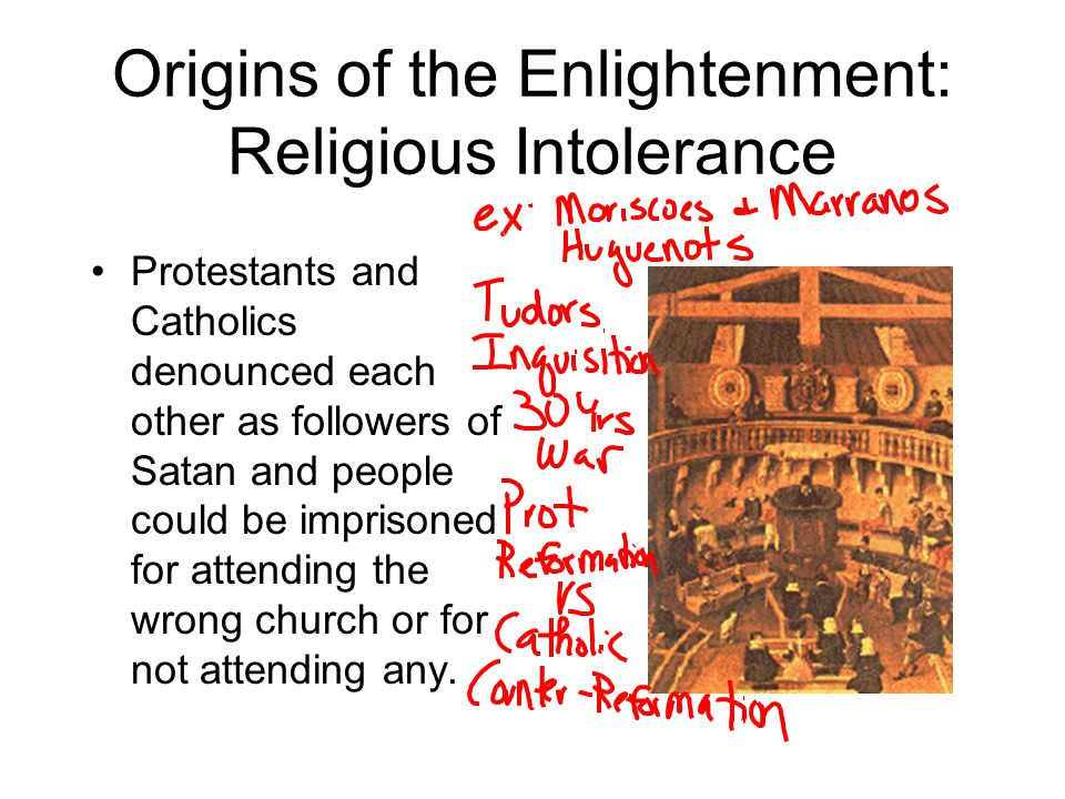 Origins of the Enlightenment: Religious Intolerance