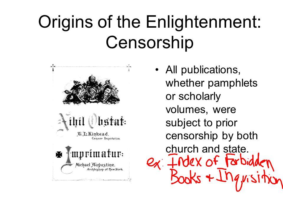 Origins of the Enlightenment: Censorship