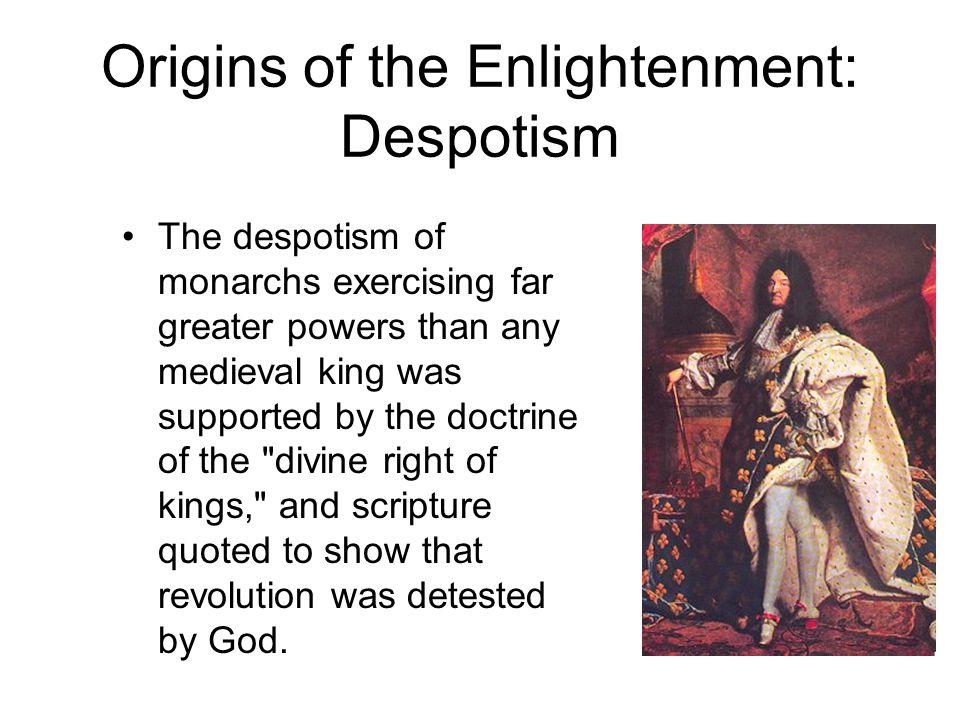 Origins of the Enlightenment: Despotism