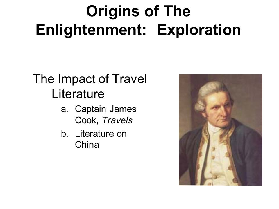Origins of The Enlightenment: Exploration