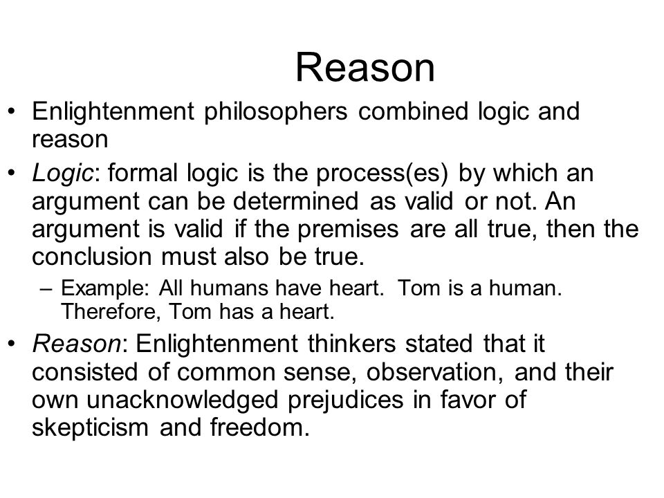 Reason Enlightenment philosophers combined logic and reason