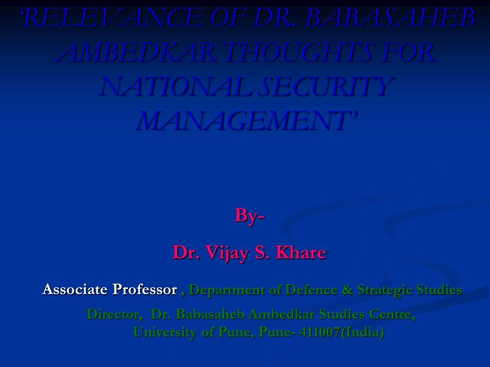 Associate Professor , Department of Defence & Strategic Studies