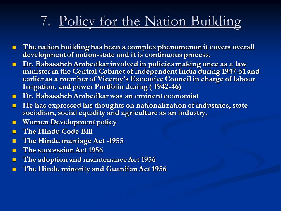 7. Policy for the Nation Building