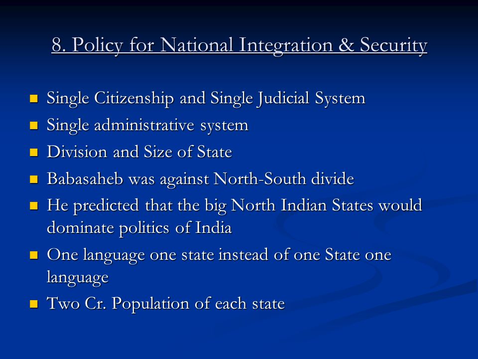 8. Policy for National Integration & Security