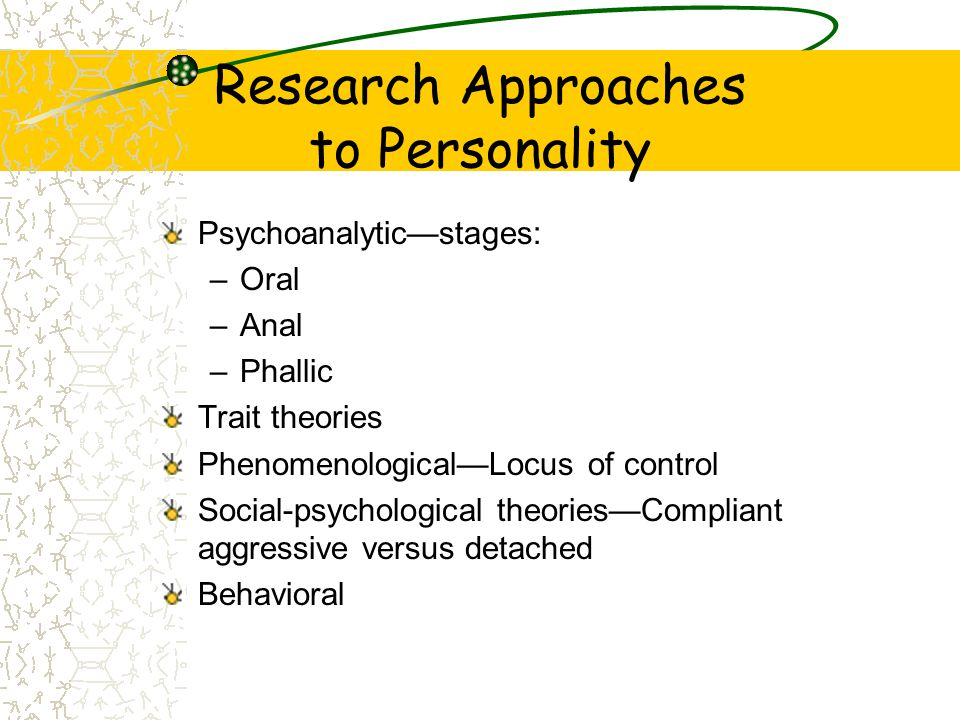Research Approaches to Personality