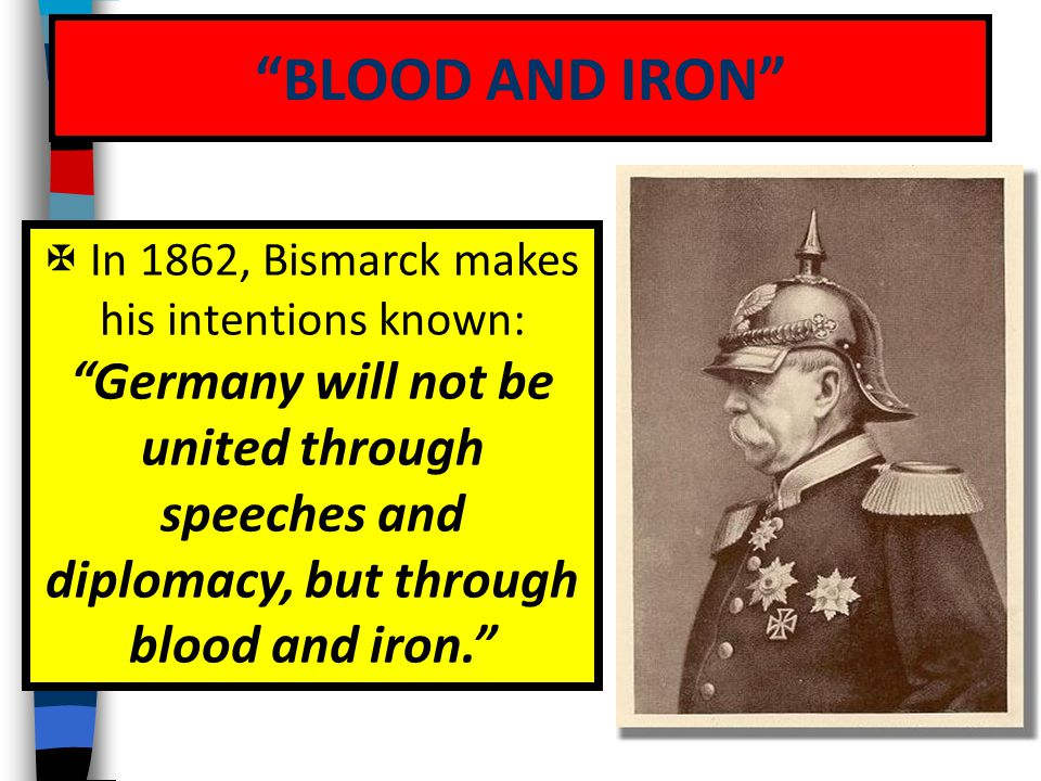 In 1862, Bismarck makes his intentions known: