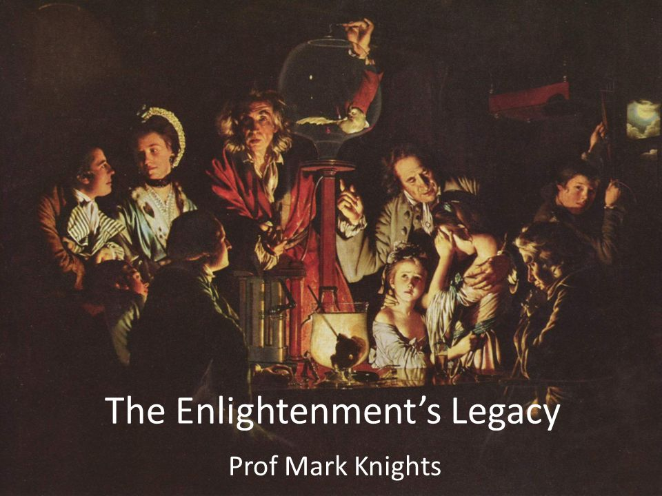 The Enlightenment's Legacy
