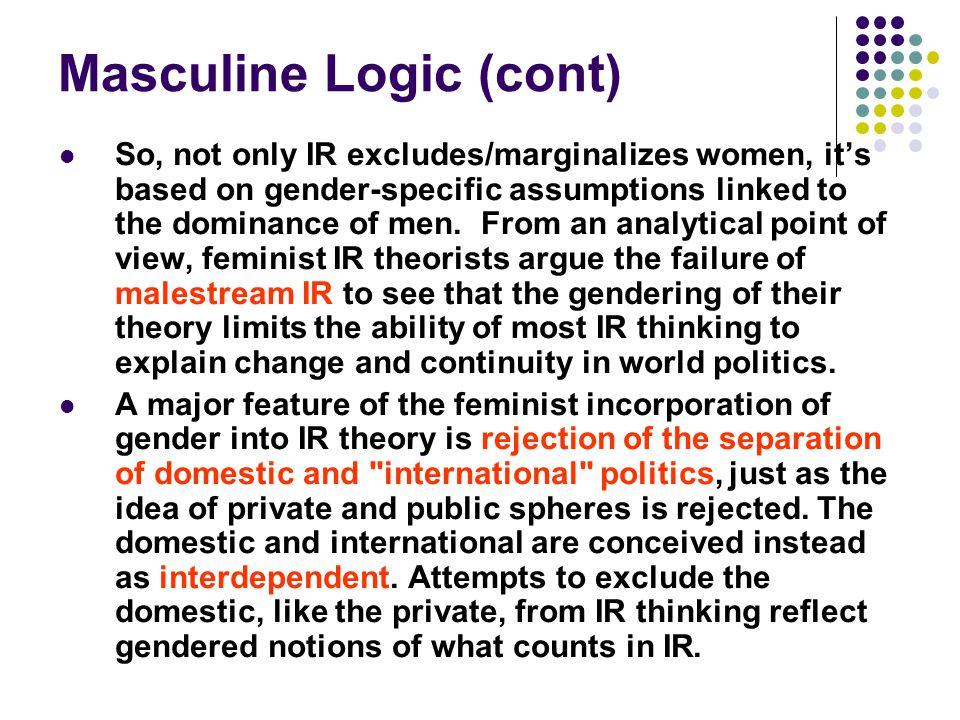 Masculine Logic (cont)