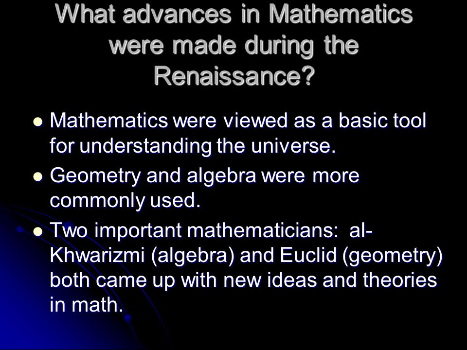 What advances in Mathematics were made during the Renaissance