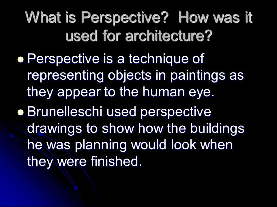 What is Perspective How was it used for architecture