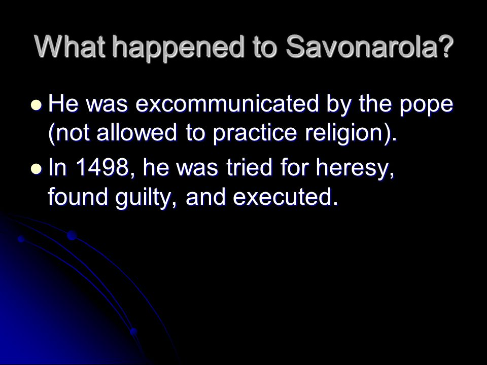 What happened to Savonarola