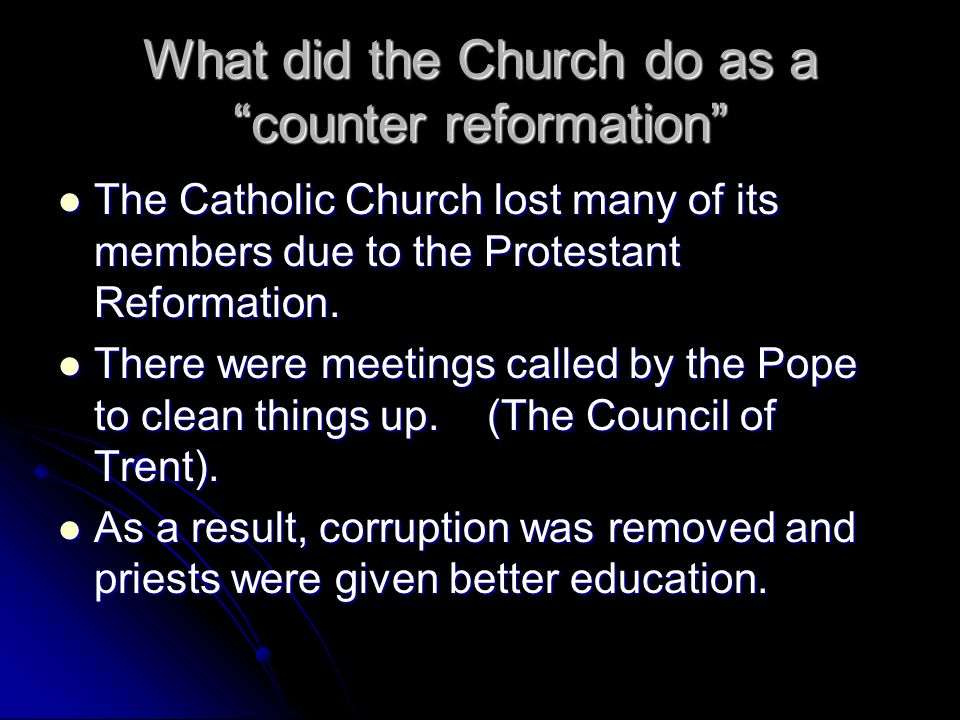 What did the Church do as a counter reformation