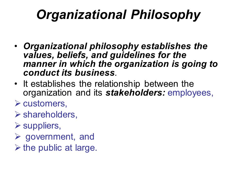Organizational Philosophy