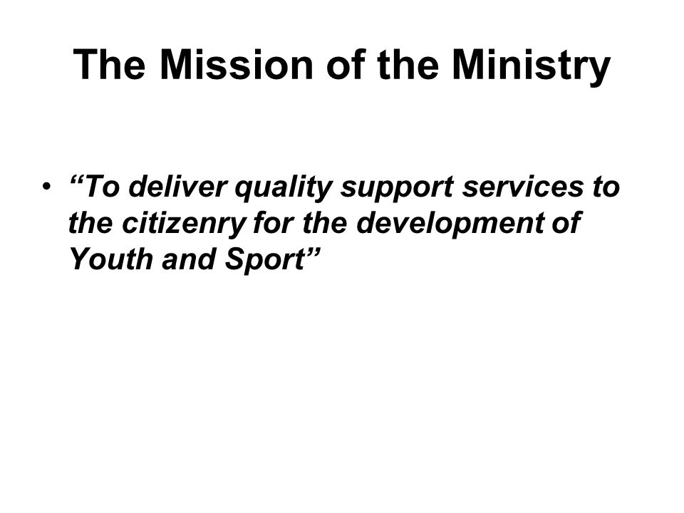 The Mission of the Ministry