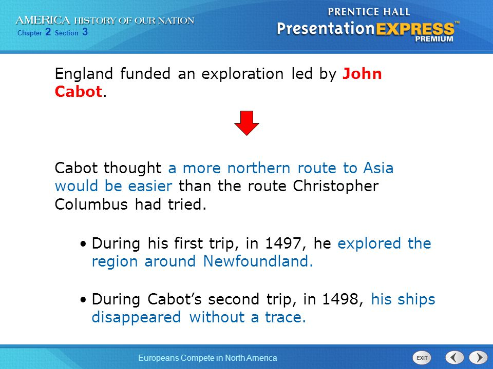 England funded an exploration led by John Cabot.