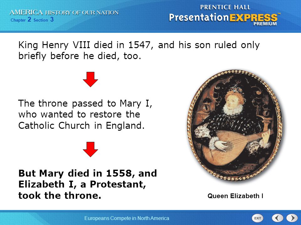 But Mary died in 1558, and Elizabeth I, a Protestant, took the throne.