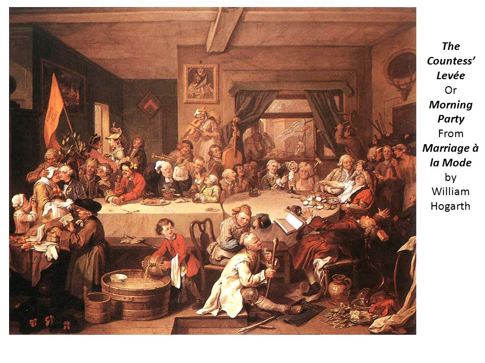 The Countess' Levée Or Morning Party From Marriage à la Mode by William Hogarth