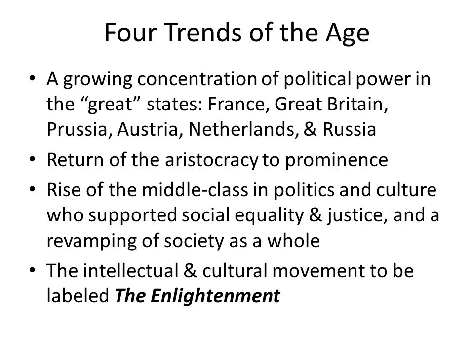 Four Trends of the Age