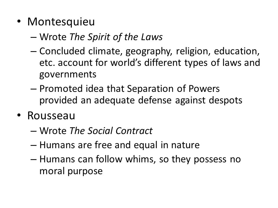 Montesquieu Rousseau Wrote The Spirit of the Laws