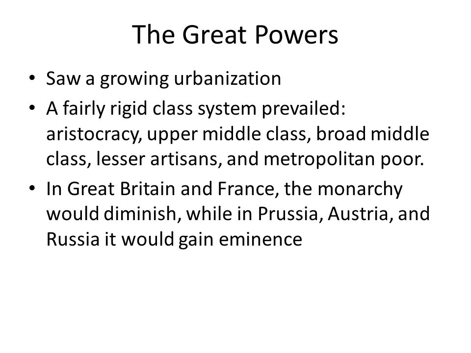 The Great Powers Saw a growing urbanization