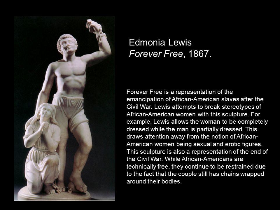 Edmonia Lewis Forever Free, 1867.