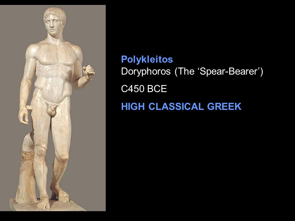 Polykleitos Doryphoros (The 'Spear-Bearer')