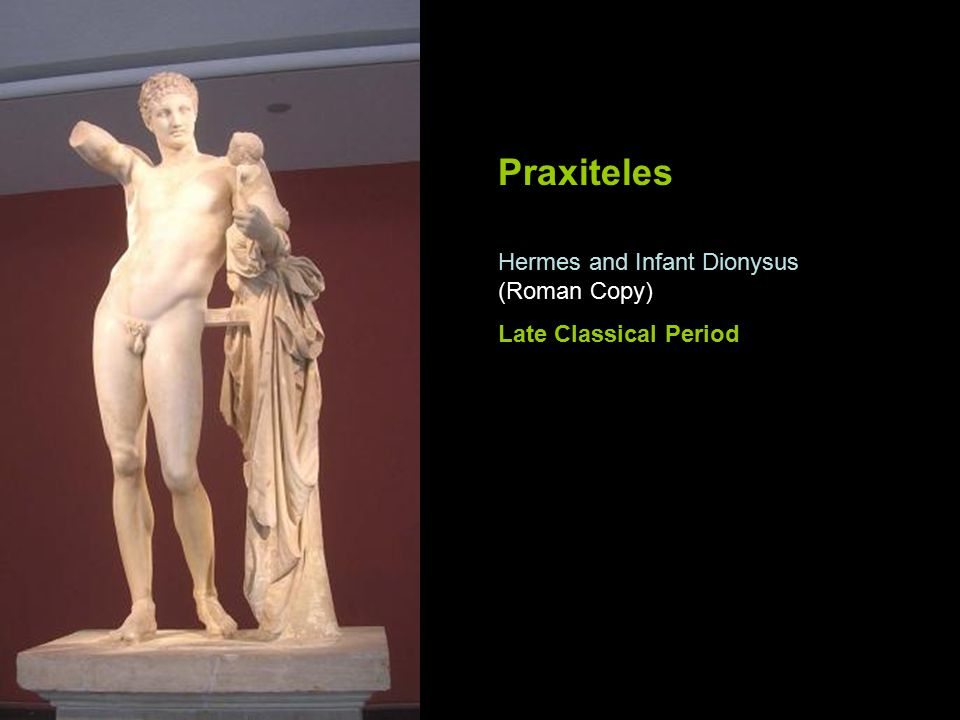 Praxiteles Hermes and Infant Dionysus (Roman Copy)