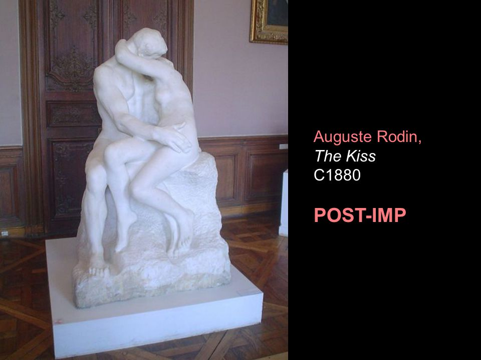 Auguste Rodin, The Kiss C1880 POST-IMP