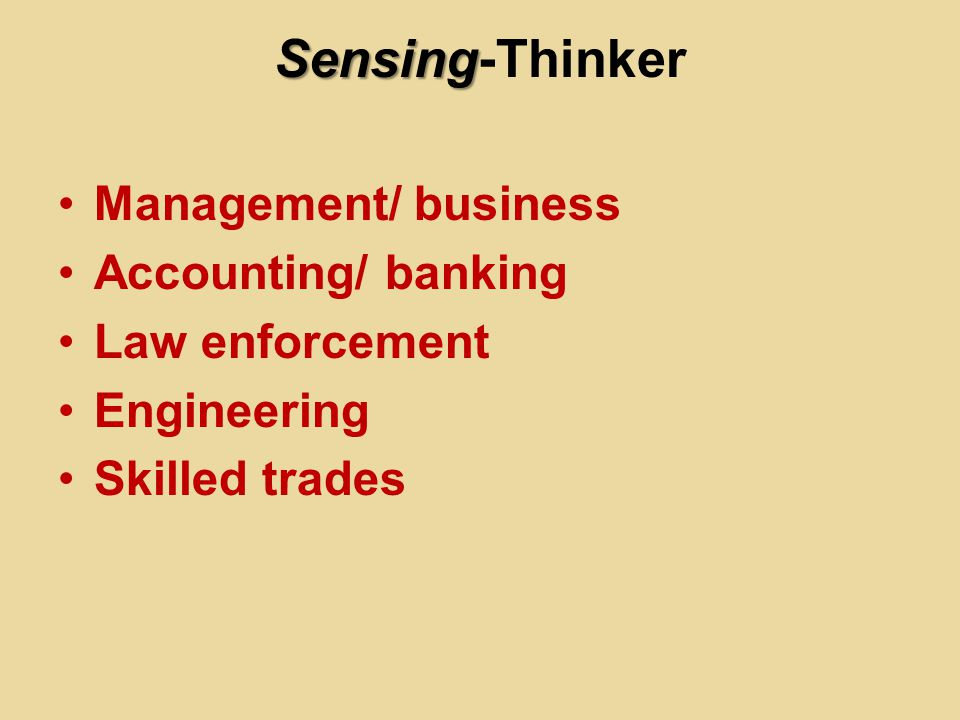 Sensing-Thinker Management/ business Accounting/ banking