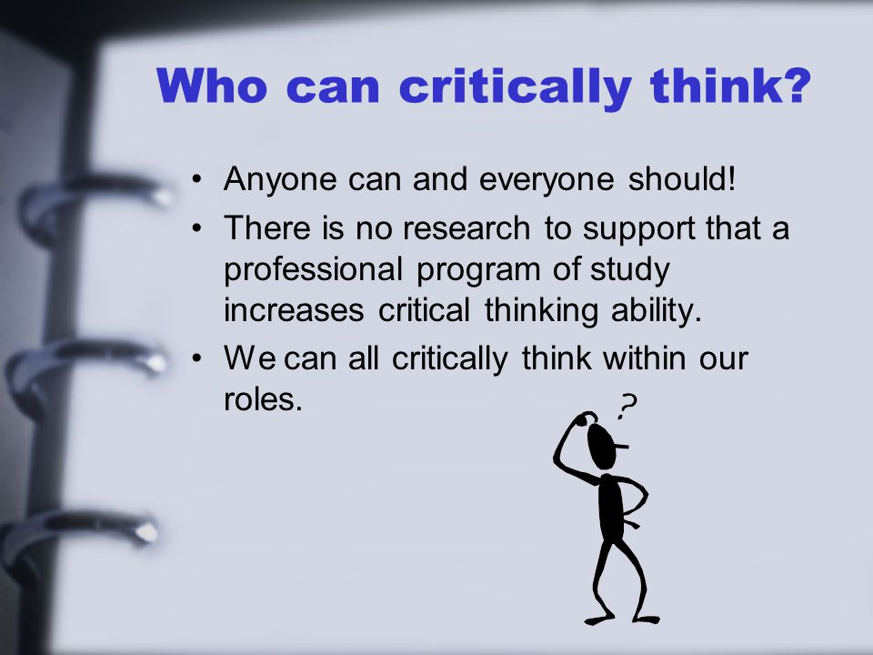 Who can critically think