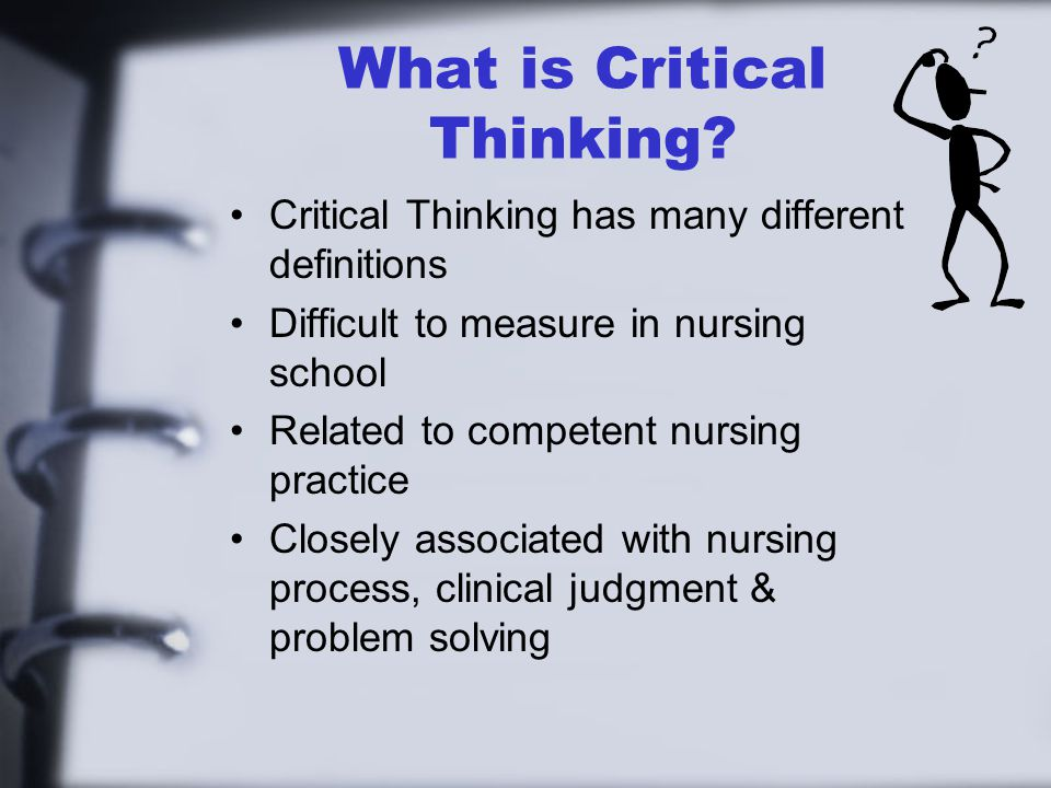 critical thinking competency exam Improve your staff's clinical nursing skills with ebsco's evidence-based material that can improve nursing competencies, critical thinking skills and more.