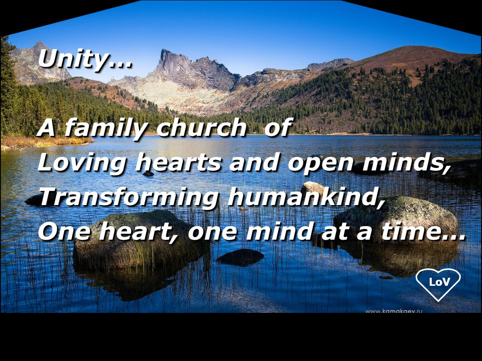 Unity… A family church of.