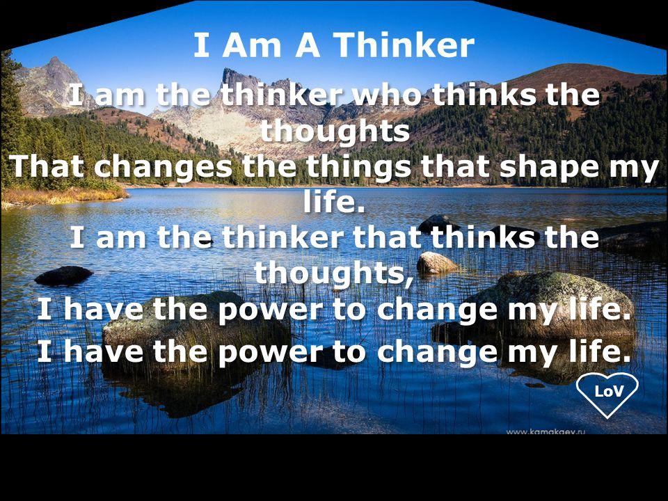 I Am A Thinker