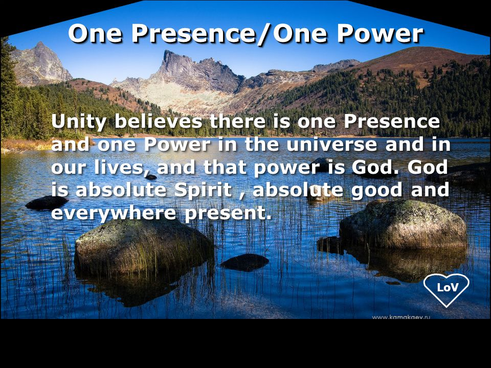 One Presence/One Power